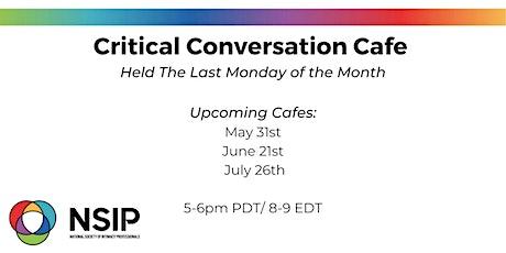 Critical Conversation Cafe tickets