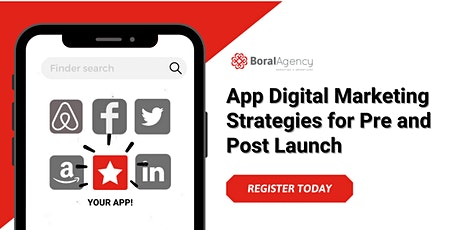 App Digital Marketing Strategies for Pre & Post Launch tickets