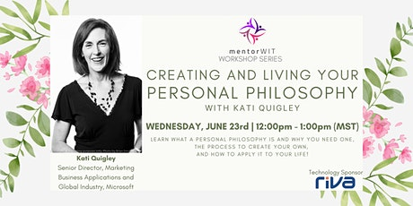 mentorWIT: Creating & Living Your Personal Philosophy with Kati Quigley tickets