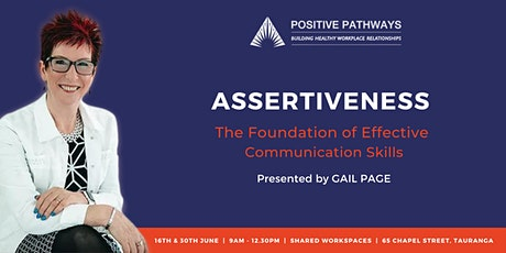 ASSERTIVENESS  -  the key to effective communication tickets