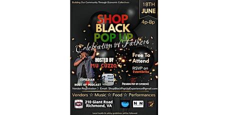 Shop Black Pop Up: Celebration of Fathers tickets