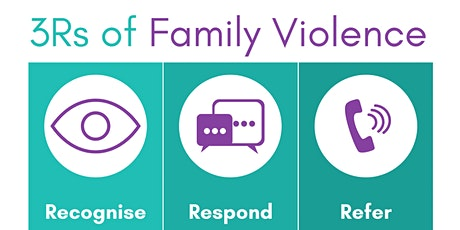 3Rs of Family Violence Training - FREE tickets