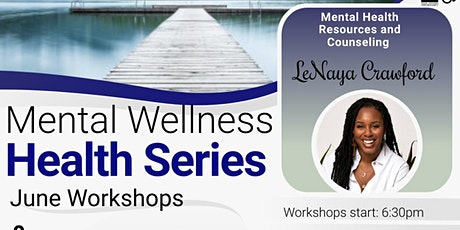 Mental Wellness: Holistic Healing 101 tickets