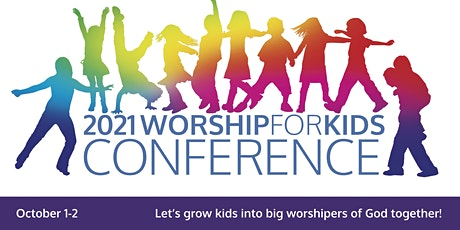 WorshipForKids Conference 2021 tickets