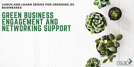 Green Business Engagement & Networking Support | June 2021 Lunch & Learns tickets