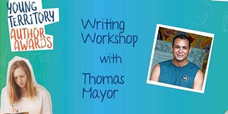 Young Territory Author Awards Writing Workshop with Thomas Mayor tickets