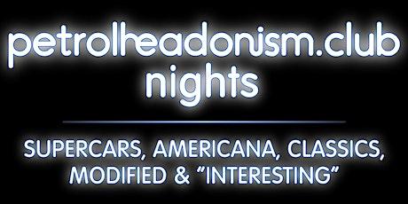 PETROLHEADONISM NIGHTS AT FINEDON tickets