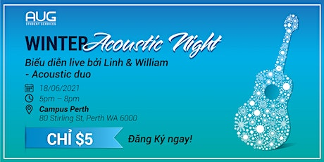 [AUG Perth] Winter Acoustic Night for Vietnamese tickets