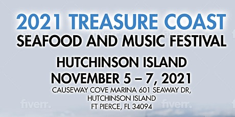 2021 Treasure Coast Seafood and Music Festival Hutchinson Island tickets