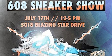 608 Sneaker Show Part III tickets