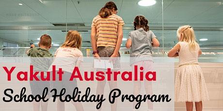 Yakult Australia School Holiday Program tickets