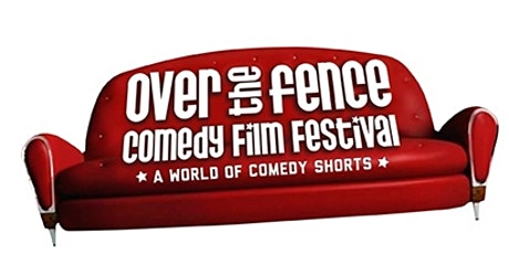 Over the Fence Comedy Film Festival tickets