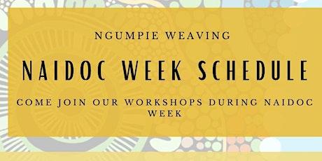 Ngumpie Weaving NAIDOC workshops ALBURY tickets