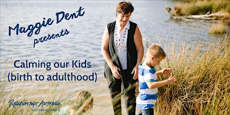 Albany: Maggie Dent - Calming Our Kids tickets