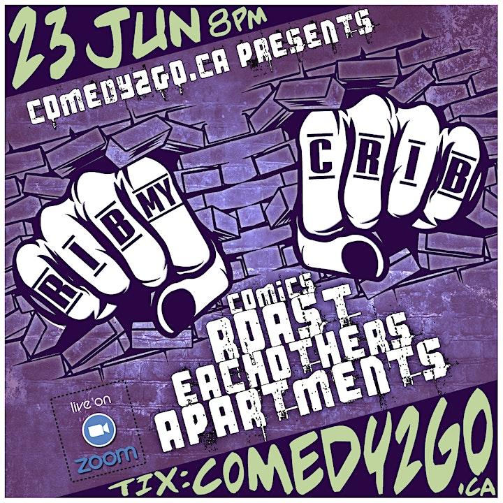 Comedy2Go presents: RIB my CRIB   Online Comedy Show - JUNE EDITION image