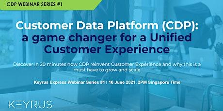 [WEBINAR] Customer Data Platform: a game changer for Customer Experience Tickets