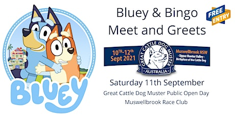 Bluey & Bingo Meet and Greets - Appearing at the Great Cattle Dog Muster tickets