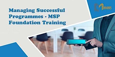 Managing Successful Programmes - MSP Foundation  Virtual Training  Brussels tickets