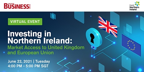 Investing in Northern Ireland: Market Access to UK and EU tickets