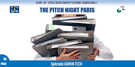 "Pitch Night Paris spécial ""ADMIN TECH"" billets"