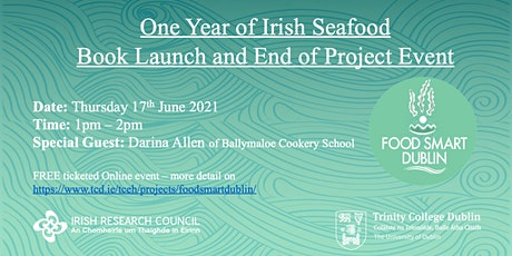 One Year of Irish Seafood - Book Launch and End of Project Event tickets