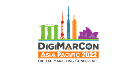 DigiMarCon Asia Pacific 2022 - Digital Marketing Conference tickets