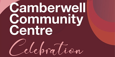 Camberwell Community Centre Celebration tickets