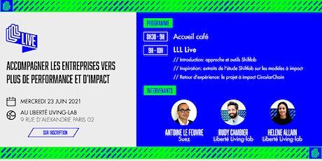 LLL Live -  Accompagner les entreprises vers plus de performance & d'impact billets