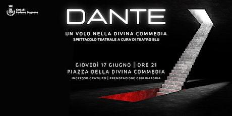 Dante: un volo nella Divina Commedia biglietti