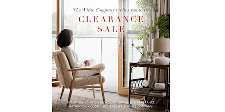 The White Company Clearance Sale tickets