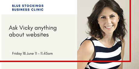 Ask Vicky Anything About Websites: Blue Stockings Business Clinic tickets
