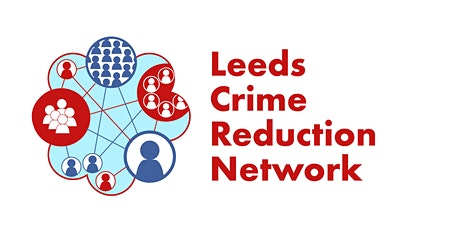 Leeds Crime Reduction Network Meeting tickets