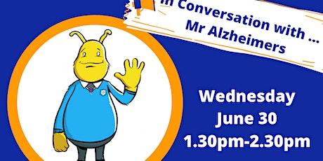 A Conversation with ... Mr Alzheimer's tickets