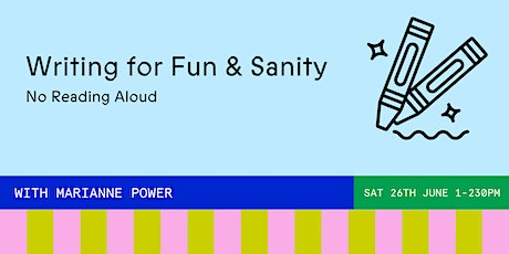 Writing For Fun & Sanity tickets