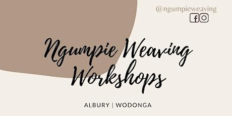 Ngumpie Weaving Circle - Albury tickets