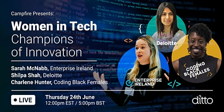 Campfire Presents: Women in Tech - Champions of Innovation tickets