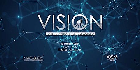 VISION: Tu, il Tuo progetto, Il Successo biglietti