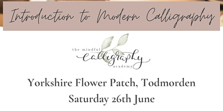 Introduction to Modern Calligraphy - Yorkshire Flower Patch, Todmorden tickets