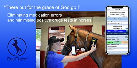 Eliminating medication errors in competition horses Tickets