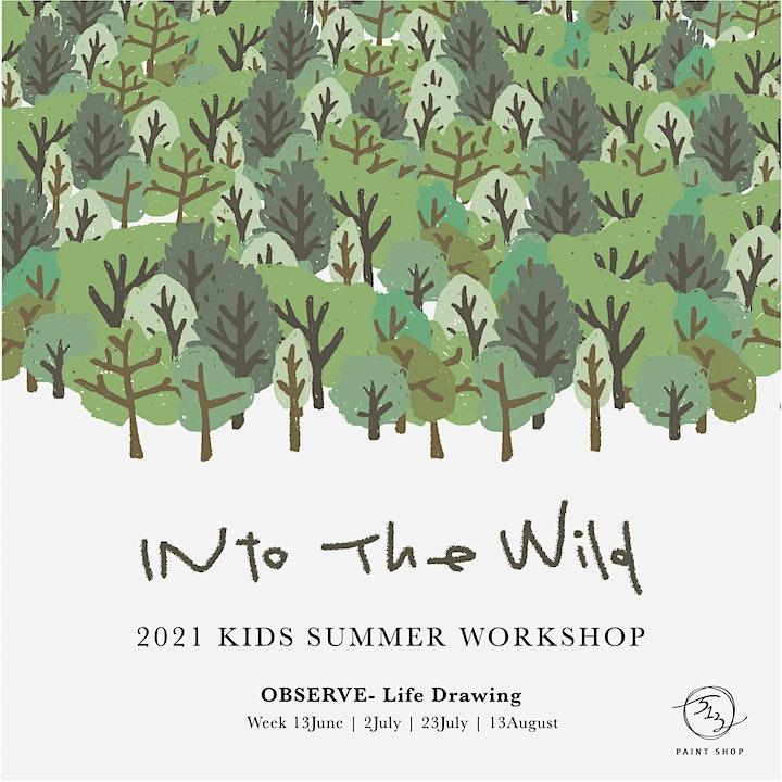 Into the Wild- OBSERVE | Kids Summer Workshop 2021 image