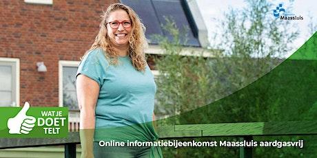 Informatiebijeenkomst 'Maassluis Aardgasvrij' tickets