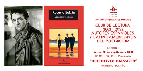 """Club de lectura-Sesión 1- Presencial -Roberto Bolaño """"Detectives salvajes"""" tickets"""