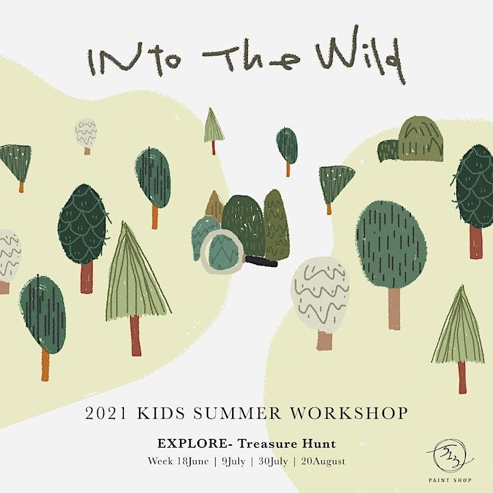 Into the Wild- EXPLORE | Kids Summer Workshop 2021 image