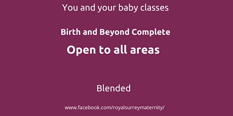 Birth and Beyond Complete  all areas for parents due Feb/Mar tickets