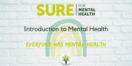SURE for Mental Health - Introduction to Mental Health tickets