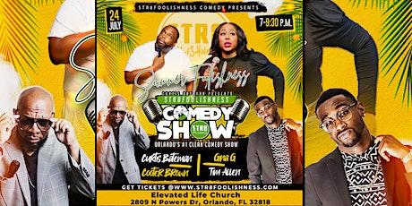 Str8Foolishness Comedy Show! Summer Foolishness tickets