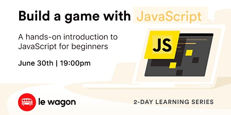 Build a Game with JavaScript tickets