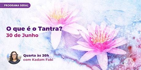 O que é o Tantra? Curso Online ingressos