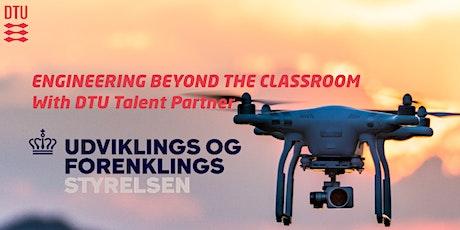 Engineering Beyond the Classroom with Udviklings- og Forenklingsstyrelsen tickets