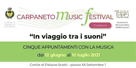 Carpaneto Music Festival 2021 - Concerti giugno e luglio 2021 biglietti